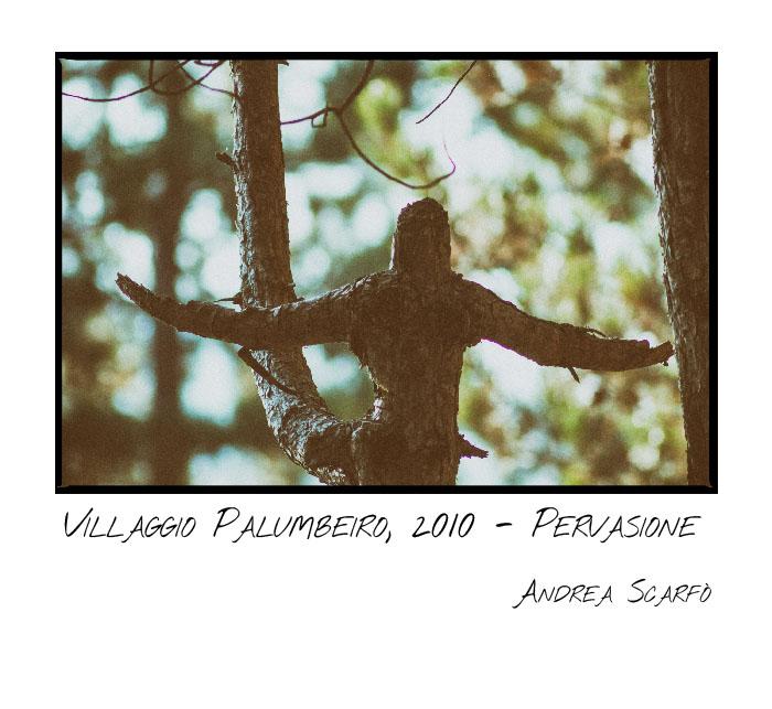 2010,villaggiopalumbeiro-pervasione
