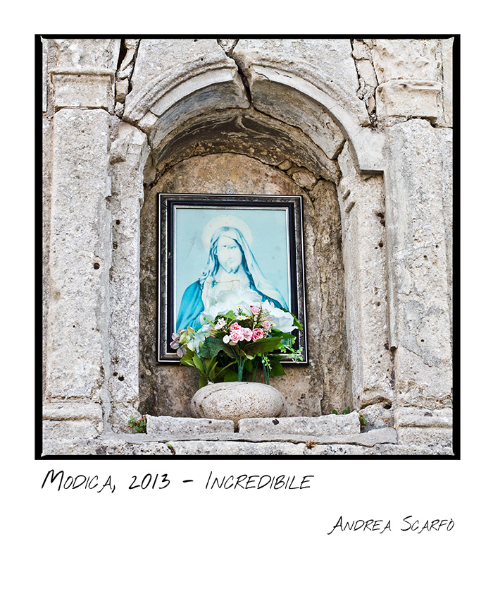 2013, Modica - incredibile